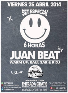 Fiesta en Welcome con Juan Beat Set especial 6 horas warm up Rdj Raul Sar