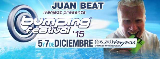 Portada Juan Beat en Bumping Festival 2015