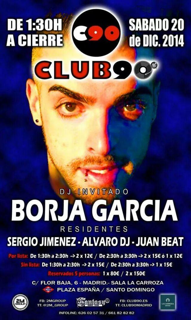 Fiesta en Club 90 con Borja Garcia 20-12-14