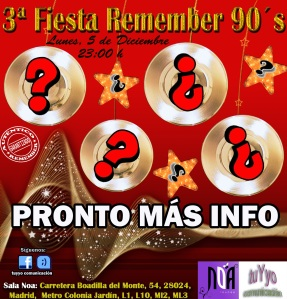 Fiesta remember en Noa Madrid 5-12-11