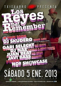 txitxarro reyes del remember 2013