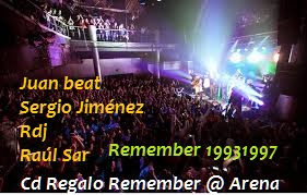 Cd regalo fiesta remember Arena 29-11-2013 Juan Beat Sergio Jimenez Rdj y Raul Sar